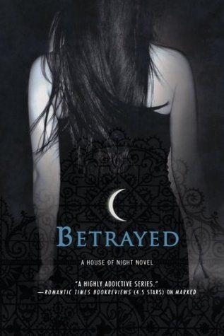 Betrayed (House of Night 2)